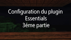 comment-configurer-essentials-3eme-partie