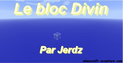 minecraft map survie le bloc divin