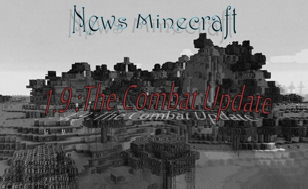 minecraft news 1.9 the combat update