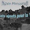 minecraft news quel ajouts 1.9