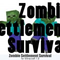 minecraft map survie 1.9 zombie settlement survie