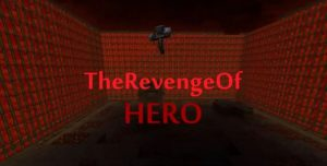 minecraft map aventure the revenge of hero