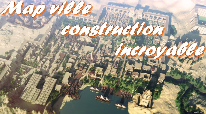 minecraft map construction ville incroyable