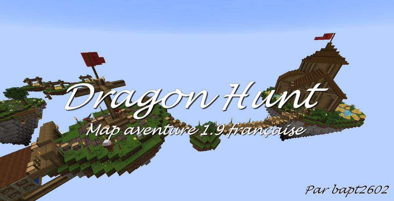 minecraft map aventure 1.9 française Dragon hunt