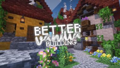 bettervanillabuilding resource pack 1 17 1 1 16 5