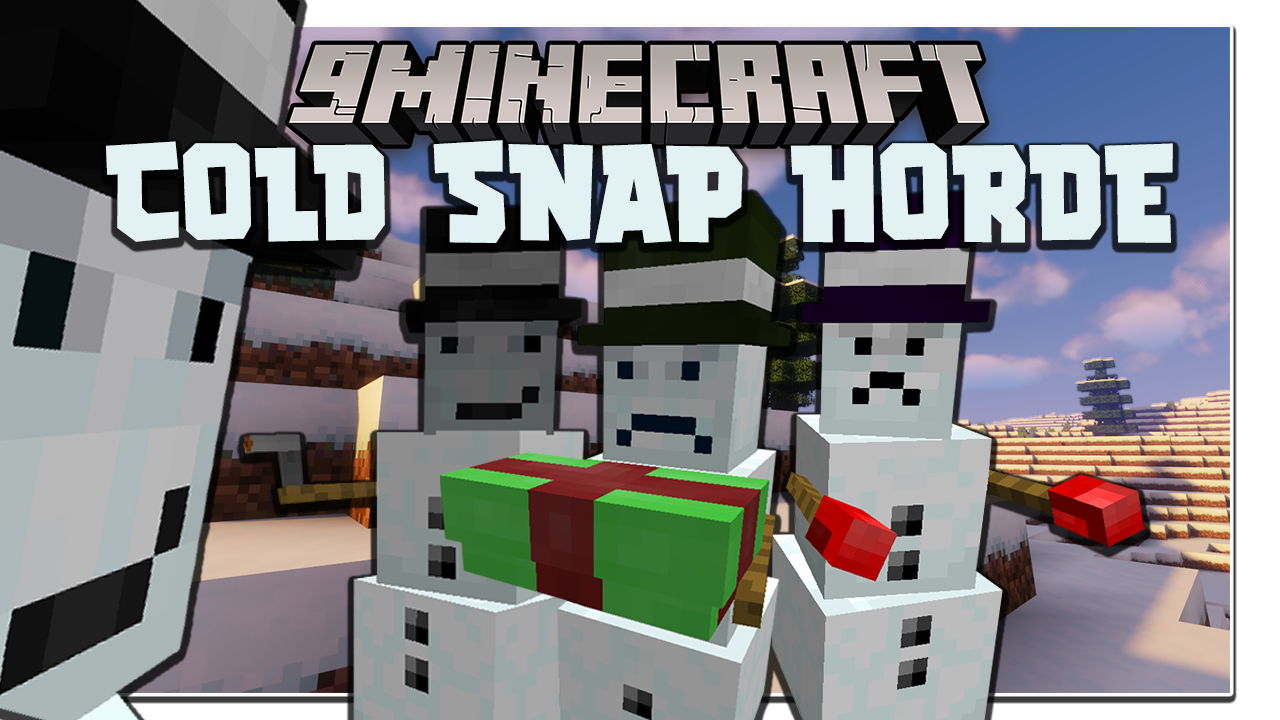 Cold Snap Horde Mod