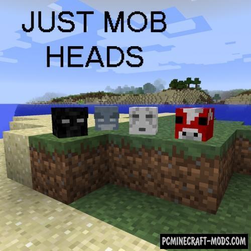 Just Mob Heads - Tweak Mod For MC 1.17.1, 1.16.5, 1.12.2