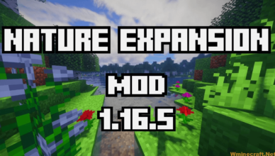 nature expansion mod 1 16 5 adding slight improvement and content for all 3 vanilla dimensions