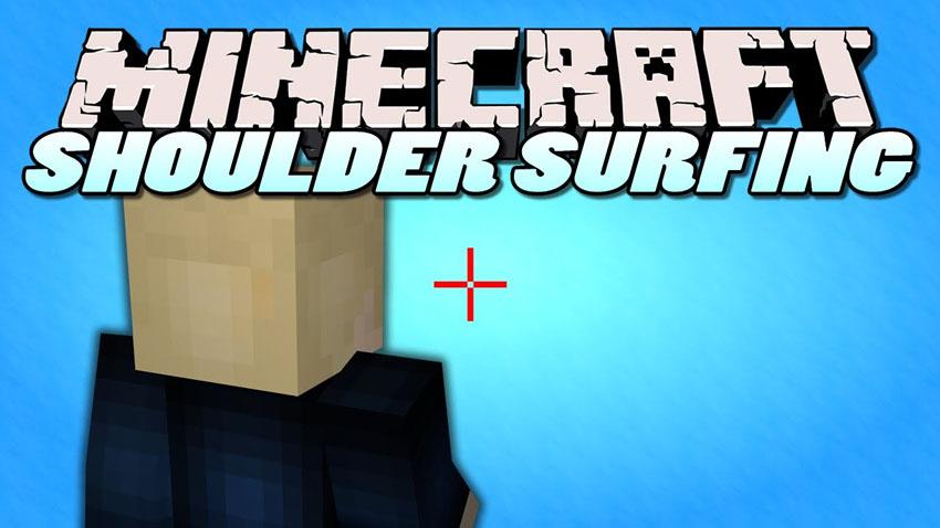 Shoulder Surfing Reloaded Mod