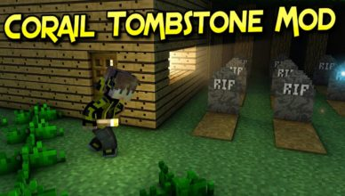 corail tombstone mod 1 17 1 1 16 5 lootable graves