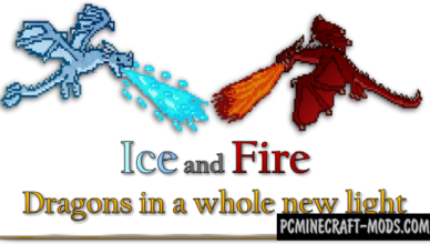 ice and fire dragons new mobs mod minecraft 1 16 5 1 12 2