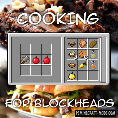 Cooking for Blockheads - Food Mod For MC 1.16.5, 1.12.2, 1.8.9