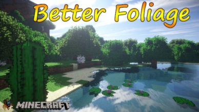 better foliage mod for minecraft 1 16 5 1 16 4 1 15 2 1 14 4